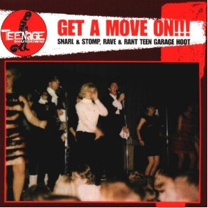 Get A Move On lp (Teenage Shutdown)