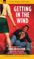 Getting In The Wind by Harlan Ellison (Kicks Books / Norton)