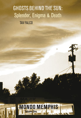 Tav Falco - Ghosts Behind the Sun (Creation)