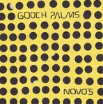 Gooch Palms - Novo's lp (Anti Fade Records)