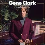 Gene Clark - Roadmaster lp (Sundazed)