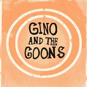 Gino and the Goons - Po' Boy 7""