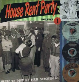 House Rent Party - Volume 1 lp (Rent House Records)