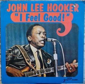 John Lee Hooker - I Feel Good! lp (Jewel / Scorpio)