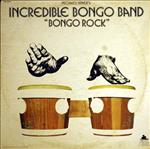 Incredible Bongo Band - Bongo Rock lp (Pride/MGM reissue)