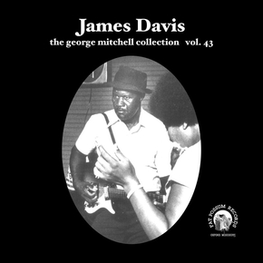 "James Davis - George Mitchell Collection 7"" (Fat Possum)"