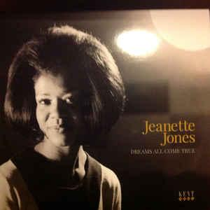 Jeanette Jones - Dreams All Come True lp (Kent Soul)