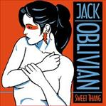 Jack Oblivian - Sweet Thang/Put Your Love On Me 7""