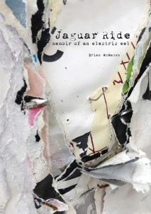 Jaguar Ride: Memoir Of An Electric Eel book by Brian McMahon