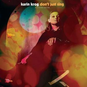 Karin Krog - Don;'t Just Sing lp (Light In The Attic)