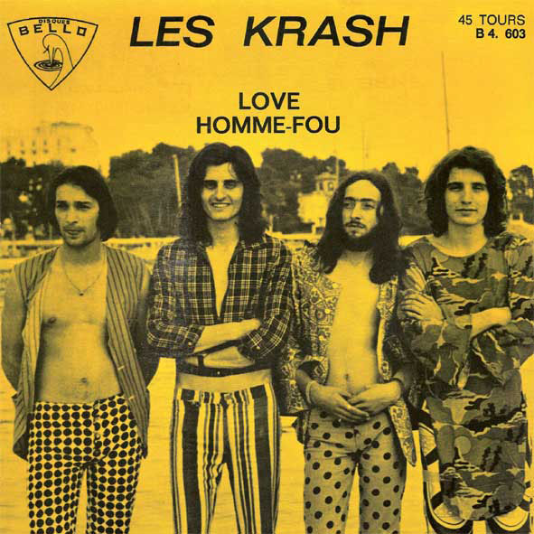 "Les Krash - Love / Homme-Fou 7"" (Cameleon, France)"