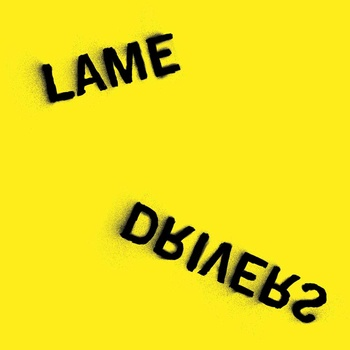 Lame Drivers - Flexi Disc Book w/