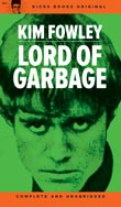 Kim Fowley - Lord Of Garbage book (Kicks Books / Norton)
