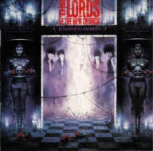 Lords of the New Church - Is Nothing Sacred? lp (drastic plastic