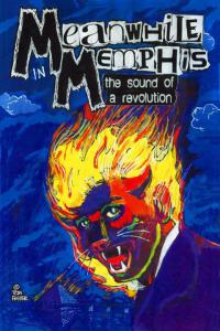 Meanwhile In Memphis - The Sound Of A Revolution dvd