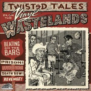 Beating on the Bars - Twisted Tales from Vinyl Wastelands #2 lp