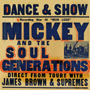 Mickey & the Soul Generation - Iron Leg/the Complete dbl lp