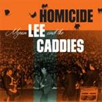 "Myron Lee & The Caddies - Homicide 7"" (Norton)"
