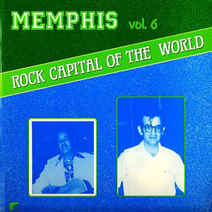 Memphis Vol 6 Rock Capital of the World lp (White Label)