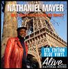 Mayer, Nathaniel - Why Won't You Let Me Be Black? lp (Alive)