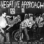 Negative Approach - Nothing Will Stand In Our Way lp (Taang)