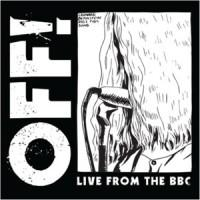 "Off! - Live From The BBC 10"" (Vice) RSD 2015 Release!"