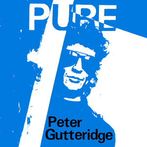 Peter Gutteridge - Pure dbl lp (540 Music/Xpressway)