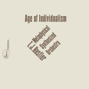 T.J. Hustler - Age of Individualism lp (SMOA)