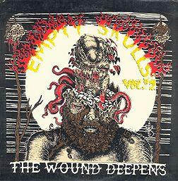 Empty Skulls - Vol. 2: The Wound Deepens