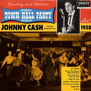 Johnny Cash - Townhall Party lp (Sundazed)