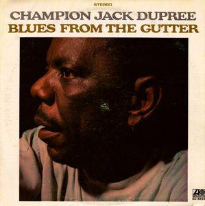 Champion Jack Dupree - Blues from the Gutter lp (Atlantic)