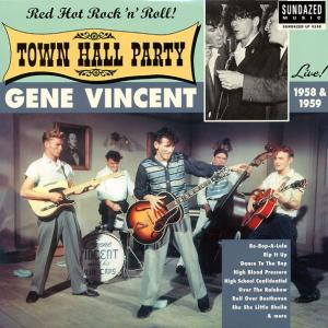 Gene Vincent - Town Hall Party lp (Sundazed)