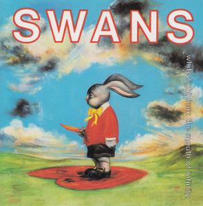 Swans - White Light from the Mouth of Infinity lp (Youngblood)