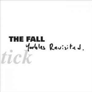 The Fall - Schtick: Yarbles Revisited lp (Beggars Banquet)