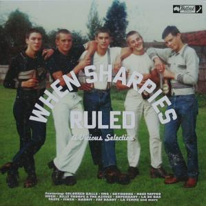 When Sharpies Ruled - A Vicious Selection lp (Festival)