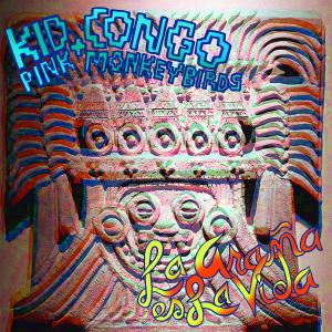 Kid Congo & the Pink Monkeybirds - La Arana es la Vida lp (ITR)