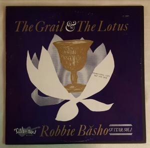 Robbie Basho - The Grail & the Lotus lp (Takoma)