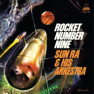 "Sun Ra - Rocket Number 9 10"" (Sundazed)"