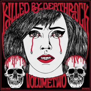 Killed by Deathrock - Vol. 2 lp (Sacred Bones)