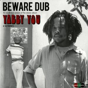 Yabby You - Beware Dub lp (Pressure Sounds)