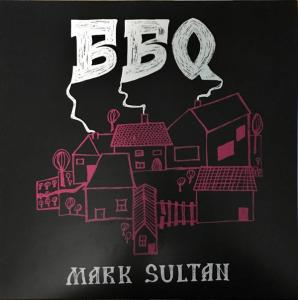 Mark Sultan - BBQ lp (In The Red)