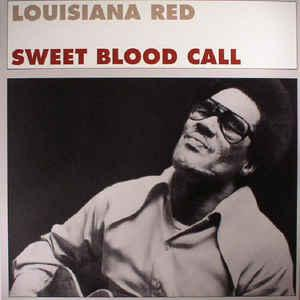 Louisiana Red - Sweet Blood Call lp (Fat Possum)