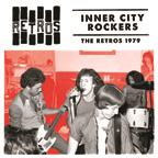 Retros - Inner City Rockers lp (BDR Records)