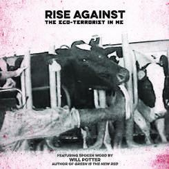 "Rise Against - The Eco-Terrorist In Me 7"" (interscope)"