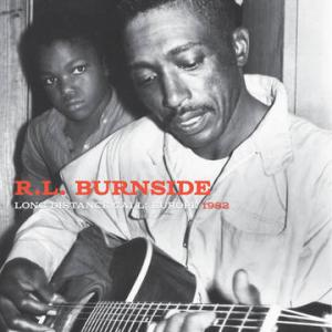 RL Burnside - Long Distance Call: Europe 1982 lp RSD 2017
