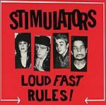 Stimulators - Loud Fast Rules lp (ROIR)