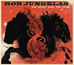 Rob Jungklas - The Spirit And The Spine cd (Madjack)