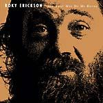 Roky Erickson - All That May Do My Rhyme lp (Play Loud!)