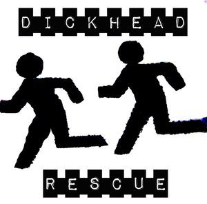 "Dickhead Rescue 7"" (Ever/Never)"