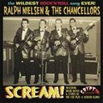 "Ralph Nielsen & The Chancellors - Scream! 7"" (Crypt)"